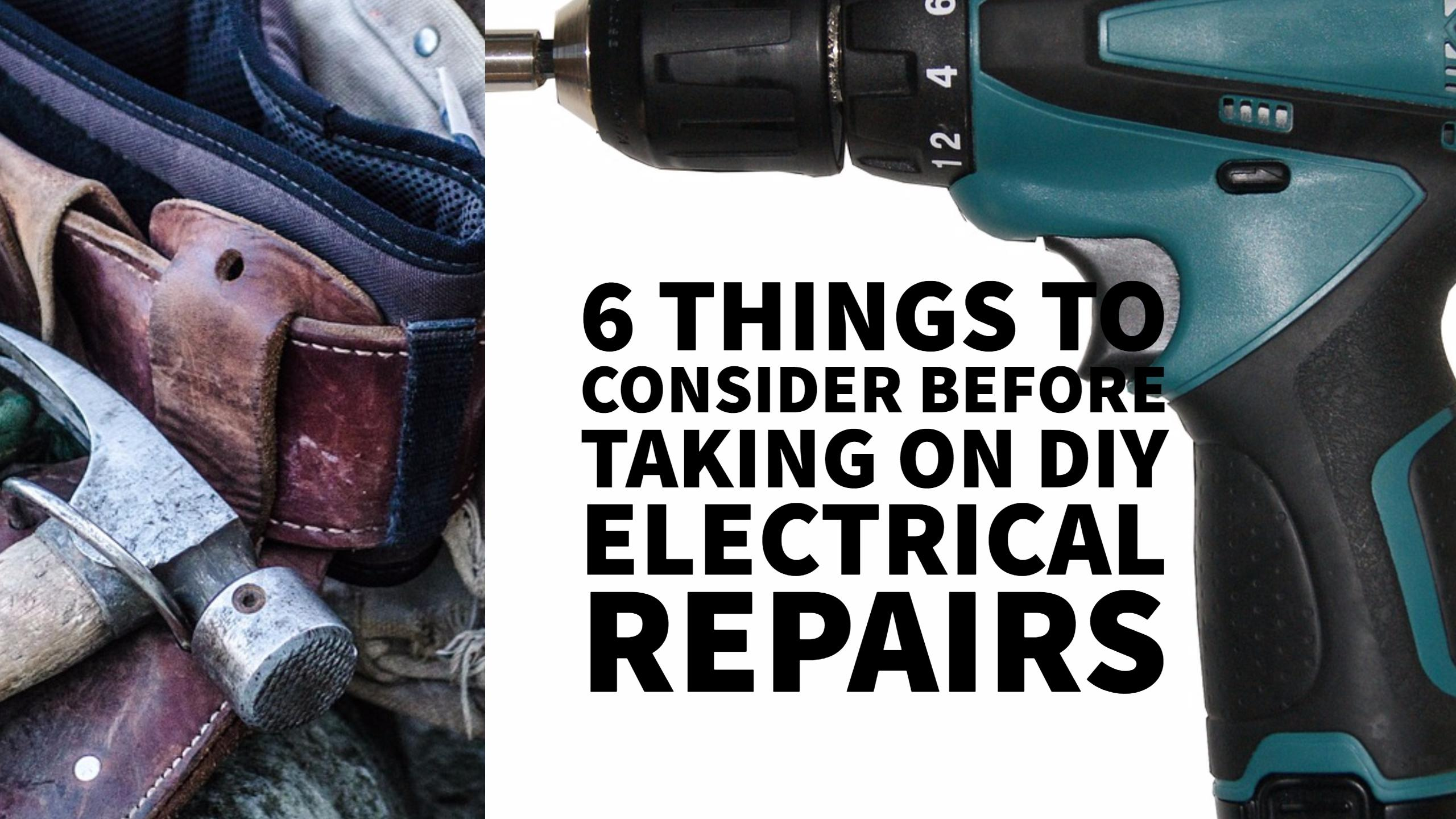 Six things to consider before taking on diy electrical repairs so here are six key questions that you need to ask yourself before you tackle a home electrical replacement or repair solutioingenieria Images